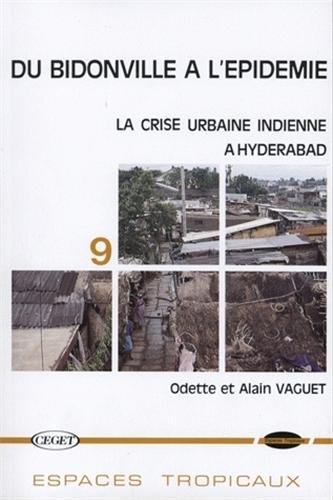 Du Bidonville à l'épidémie : la crise urbaine à Hyderabad