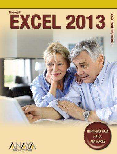 Excel 2013 (Informática Para Mayores)