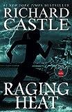 Raging Heat (Castle) (Nikki Heat 6)