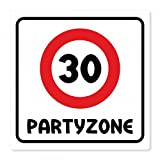 Geburtstagsschild aus Aluminium Geburtstag Deko Geschenk Verkehrsschild Partyzone - Freie Auswahl, Schildausführung:30 Jahre