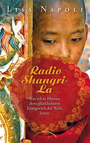 radio-shangri-la-was-ich-in-bhutan-dem-glucklichsten-konigreich-der-welt-lernte