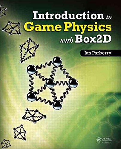 [Introduction to Game Physics with Box2D] (By: Ian Parberry) [published: April, 2013]