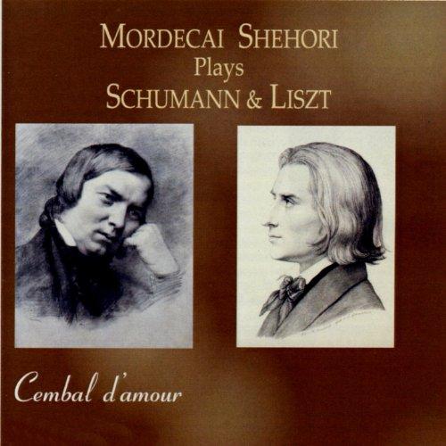 Mordecai Shehori Plays Schumann & Liszt