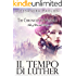 Il tempo di Luther: The Chronicles of Wendells