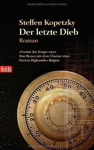 Buchseite und Rezensionen zu 'Der letzte Dieb: Roman' von Steffen Kopetzky