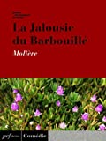 Telecharger Livres La Jalousie du Barbouille (PDF,EPUB,MOBI) gratuits en Francaise
