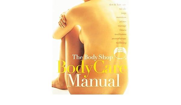 9780760752852: the body shop body care manual abebooks susan e.