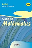 I.C.S.E. Concise Mathematics 2018 - Part 2 for Class 10