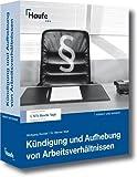 Anwalt und Mandat. Kündigung und Aufhebung von Arbeitsverhältnissen. CD-ROM für Windows 8/ME/NT4(SP6a)/2000/XP