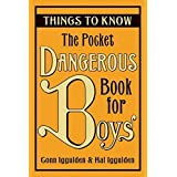 The Pocket Dangerous Book for Boys: Things to Know by Conn Iggulden (2008-10-28)