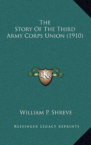 the-story-of-the-third-army-corps-union-1910
