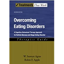 Overcoming Eating Disorders: Therapist Guide: A cognitive-behavioral therapy approach for bulimia nervosa and binge-eating disorder