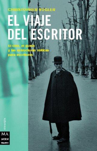 El Viaje del Escritor (Ma Non Troppocreacion) por Christopher Vogler