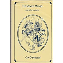 The Spoons Murder and Other Mysteries