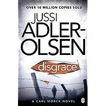 Disgrace (Department Q) by Jussi Adler-Olsen (2013-06-20)