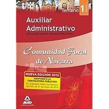 Auxiliar Administrativo De La Comunidad Foral De Navarra. Temario Volumen I. (Organización Administrativa)