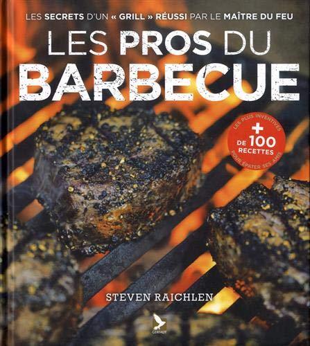 Les pros du barbecue par  (Relié - Apr 30, 2019)