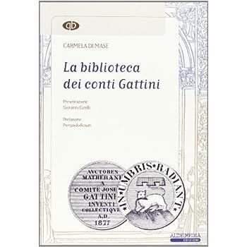 La Biblioteca Dei Conti Gattini. Con Cd-Rom