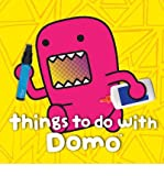 [(Things to Do with Domo )] [Author: Big Tent Entertainment LLC] [Apr-2013]