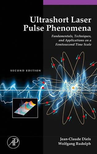 Ultrashort Laser Pulse Phenomena (Optics & Photonics Series)