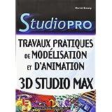 Travaux Pratiques de Modélisation et d'animation : 3ds max