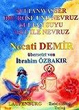 Sultanwasser - und - Die Rose und Nevruz: Zwei türkische Sagen, für Kinder erzählt (Sagen für Kinder aus der Türkei / Türkische Sagen in deutscher und türkischer Sprache) - Necati Demir
