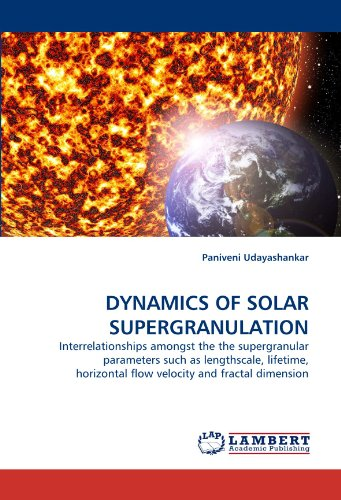 DYNAMICS OF SOLAR SUPERGRANULATION: Interrelationships amongst the the supergranular parameters such as lengthscale, lifetime, horizontal flow velocity and fractal dimension