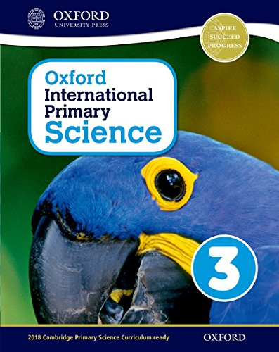 Oxford international primary. Science. Student's book. Per la Scuola elementare. Con espansione online: 3 por Alan Haigh