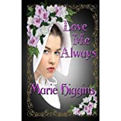 [ Love Me Always ] By Higgins, Marie (Author) [ Feb - 2013 ] [ Paperback ]