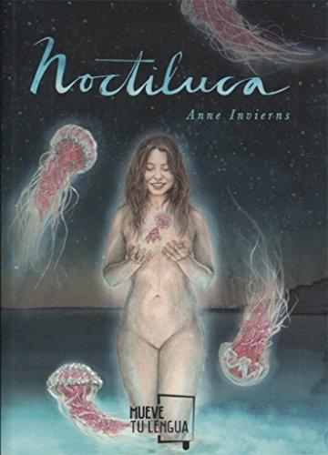 Noctiluca (Poesía) por Anne Invierns