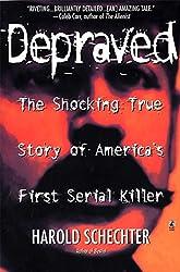 Depraved (Pocket Star Books True Crime)