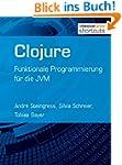 Clojure: Funktionale Programmierung f...