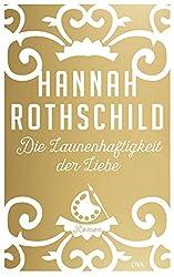 Die Launenhaftigkeit der Liebe: Roman (German Edition)