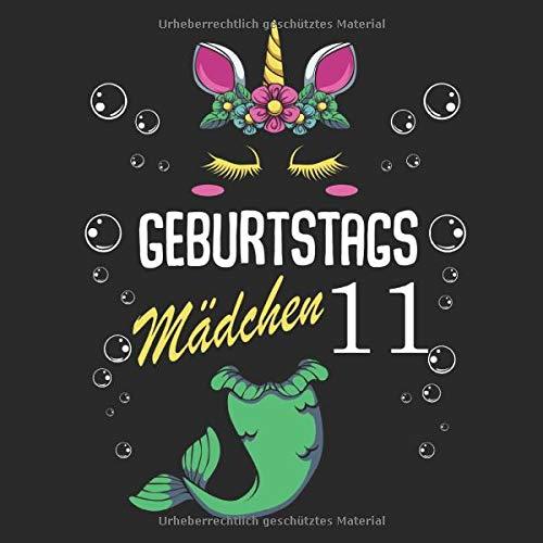Geburtstags Mädchen 11: Glückliche 11 Jahre Alt Magisch Einhorn Meerjungfrau Schwanz Fantasy Kinder Gästebuch - 11. Bday Baby Kommunion 2008 Geboren ... Notizblock Tagebuch Gästebuch Für Teenager Te