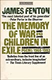 The Memory of War and Children in Exile: Poems 1968 - 1983 (King Penguin S.)
