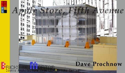 Apple Store, Fifth Avenue: Iconic Architecture from LEGO bricks Series (Bricks and Mortar Series...