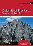 Dolomiti di Brenta vol. 2 - Versante Sud Est