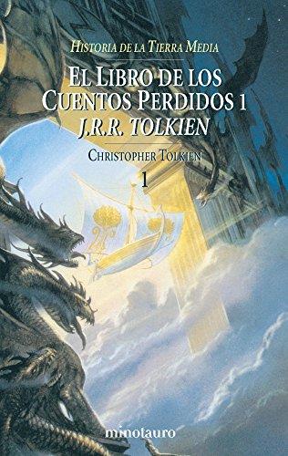 El Libro De Los Cuentos Perdidos I por Tolkien, J. R. R.