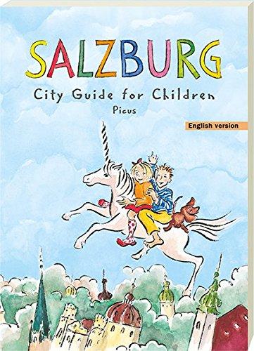 Preisvergleich Produktbild Salzburg. City Guide for Children