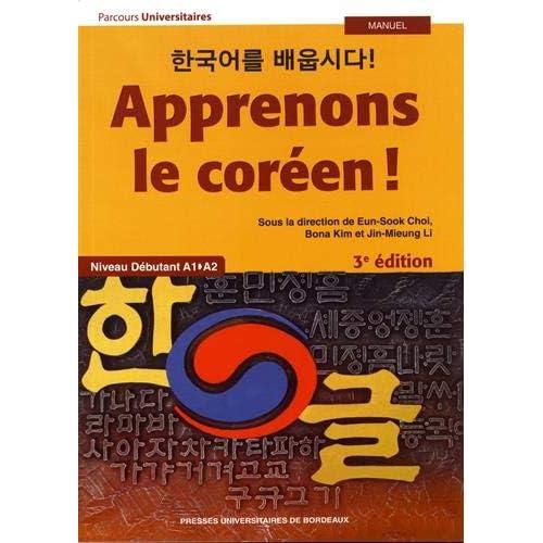 Apprenons le coréen ! : Niveau débutant A1>A2