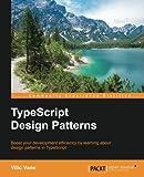 TypeScript Design Patterns (English Edition)