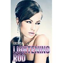 Erotica: Lightening Rod (English Edition)