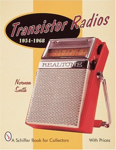 Transistor Radios (A Schiffer Book for Collectors)