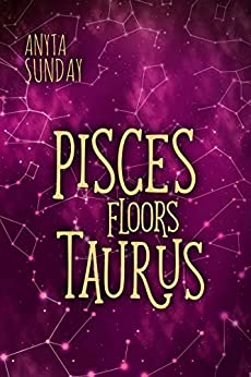Pisces Floors Taurus: Signs of Love 4.5 (English Edition)