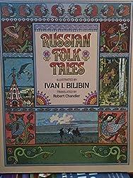 Russian Folk Tales by Robert Chandler; Ivan I. Bilibin