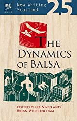 The Dynamics of Balsa (New Writing Scotland) by Merryn Glover (2007-08-09)