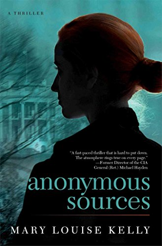 [(Anonymous Sources)] [By (author) Mary Louise Kelly] published on (March, 2014)