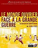 """Afficher """"Le Monde ouvrier face à la Grande guerre"""""""