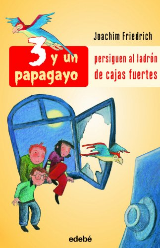 PERSIGUEN AL LADRÓN DE CAJAS FUERTES (3 Y UN PAPAGAYO)
