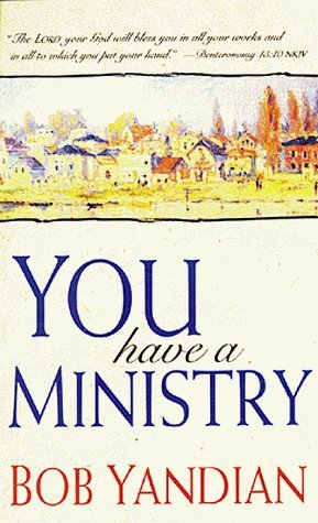 You Have a Ministry by Bob Yandian (1998-01-02)